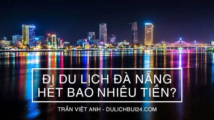 di-du-lich-da-nang-het-bao-nhieu-tien-1