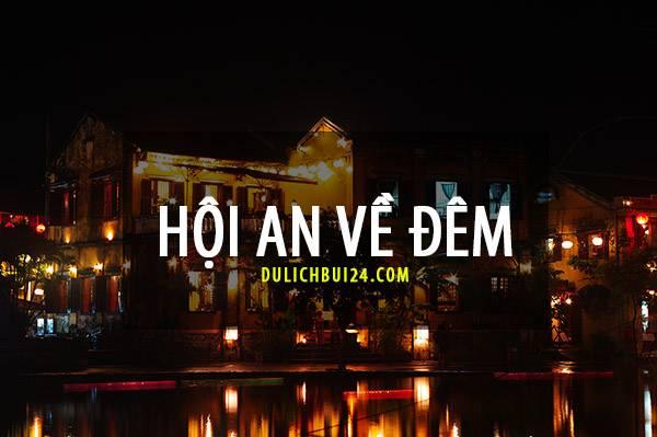 hoi-an-ve-dem