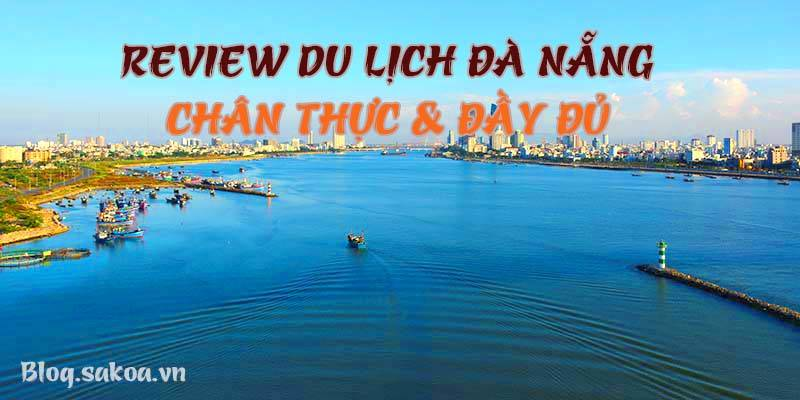 review-du-lich-da-nang