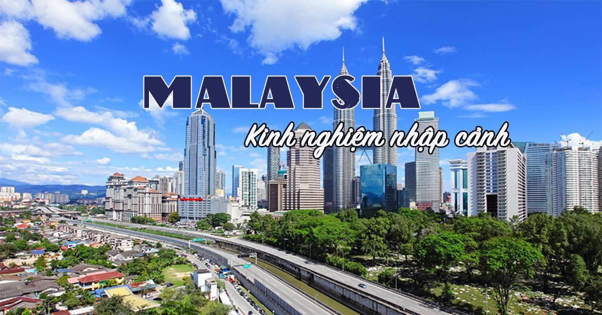kinh-nghiem-nhap-canh-malaysia-du-lich-malaysia-3