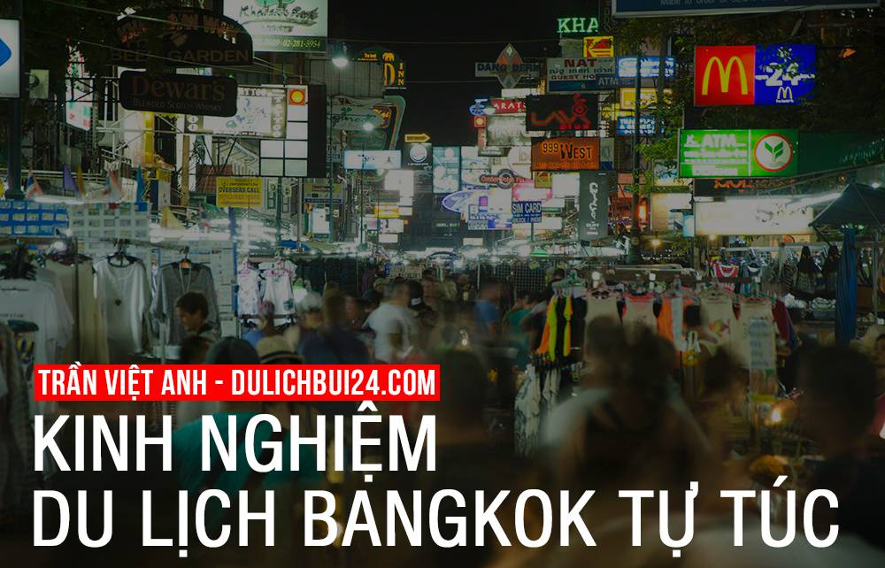 du-lich-thai-lan-tu-tuc-kinh-nghiem-du-lich-bangkok-tu-tuc-1