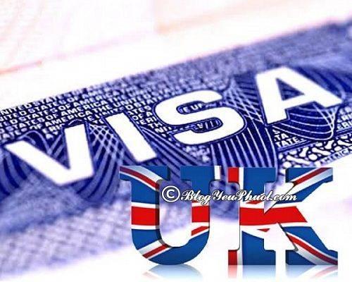 kinh-nghiem-xin-visa-du-lich-anh-quoc-kinh-nghiem-xin-visa-anh-1