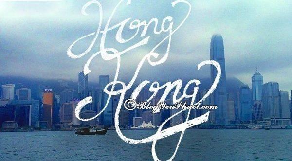 xin-visa-du-lich-tu-tuc-hongkong-kinh-nghiem-xin-visa-du-lich-hong-kong-2