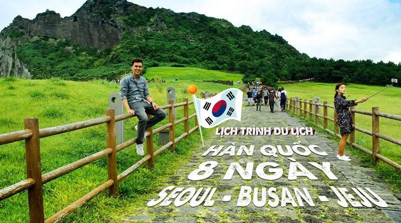 di-du-lich-han-quoc-tu-tuc-korea-8-day1-800x445