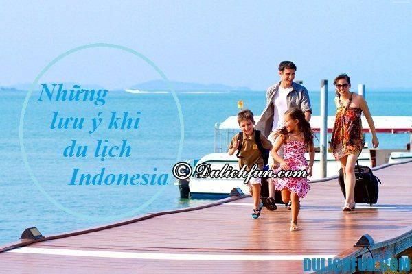 chuan-bi-gi-khi-di-du-lich-indonesia-nhung-luu-y-khi-du-lich-indonesia