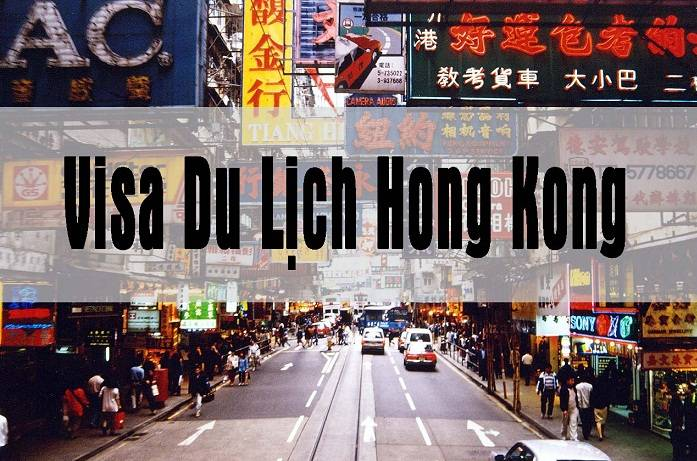 xin-visa-du-lich-tu-tuc-hongkong-xin-visa-du-lich-tu-tuc-hong-kong